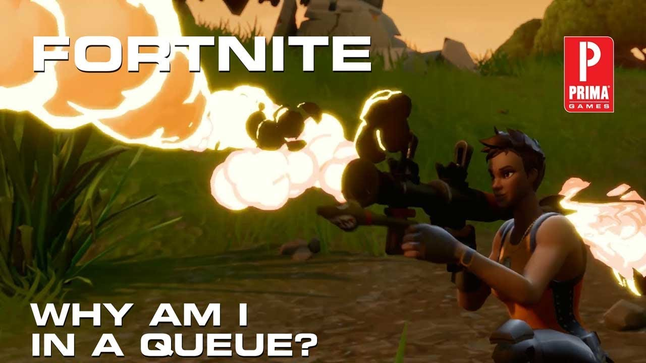 Fortnite - Why Am I in Queue?   Tips   Prima Games