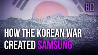 How the Korean War Created Samsung