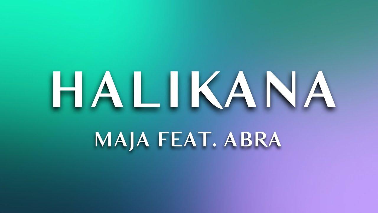 MAJA - Halikana (feat. Abra) (1 Hour Loop)