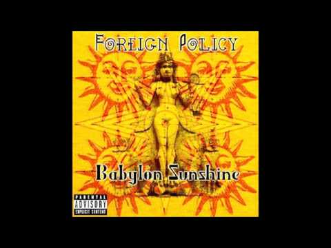 Foreign Policy - Babylon Sunshine