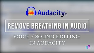 AUDACITY TUTORIAL by S Sulianah   Delete Breathing Noise in Audio for Podcast