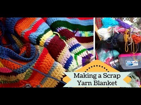 Making A Crochet Scrap Yarn Blanket Youtube