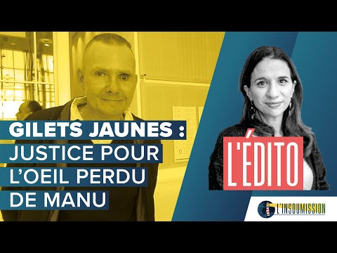 Gilets Jaunes : Justice pour l'oeil perdu de Manu