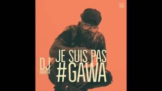 Dj Arafat - JE SUIS PAS #GAWA (Audio)