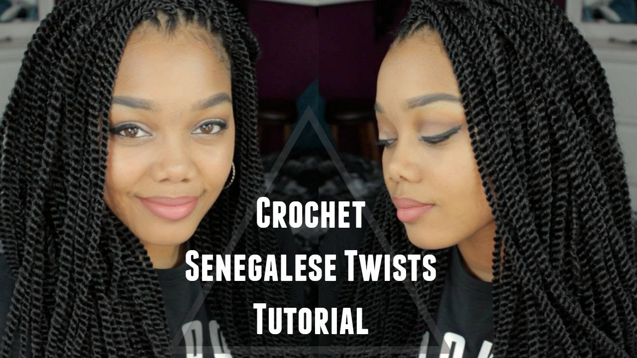 Tutorial Crochet Senegalese Twists Outre X Pression Youtube