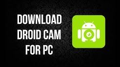 How to Download and Install Droid Cam for PC