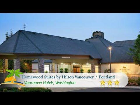 Homewood Suites By Hilton Vancouver / Portland - Vancouver Hotels, Washington