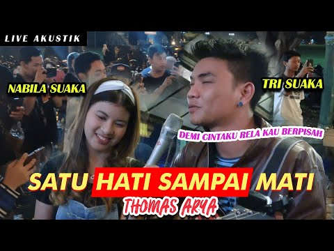 SATU HATI SAMPAI MATI - THOMAS ARYA (LIRIK) LIVE AKUSTIK COVER BY NABILA FT TRISUAKA.mp3