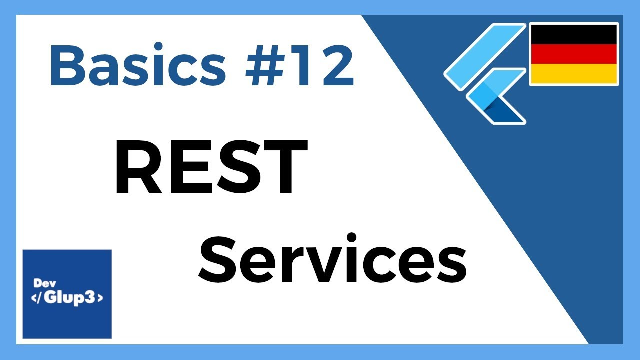 Flutter Tutorial Deutsch | Basic #12 REST Services