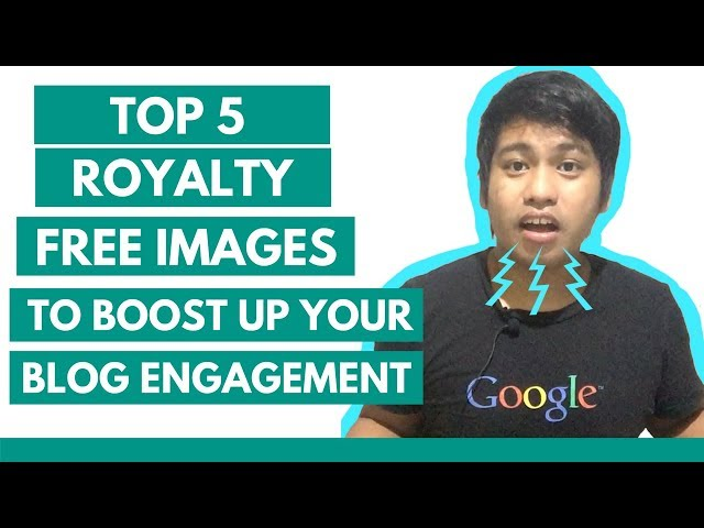 How to Get Royalty Free Images to Boost Up your Blog Engagement - Creative Tips by Axl Mulat