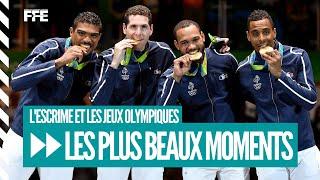 Les plus beaux moments olympiques de l'escrime française