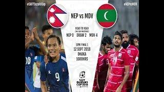 Nepal vs Maldives\\SAFF Suzuki Cup 2018 semifinal