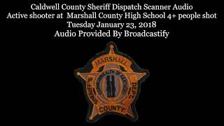 County Sheriff Dispatch Scanner Audio Mass shooting at Marshall County High School