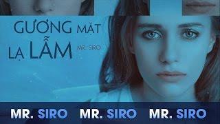 Gương Mặt Lạ Lẫm - Mr. Siro (Karaoke)