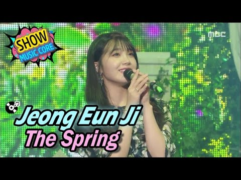 [Comeback Stage] Jeong Eun Ji - The Spring, 정은지 - 너란 봄 Show Music core 20170415