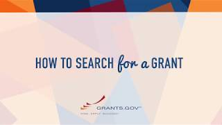 Intro to Grants.gov - How to Search for a Federal Grant