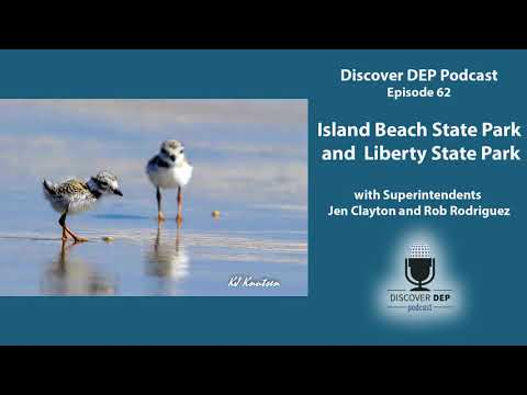 Discover DEP Podcast-Episode 62-Island Beach State Park and Liberty State Park