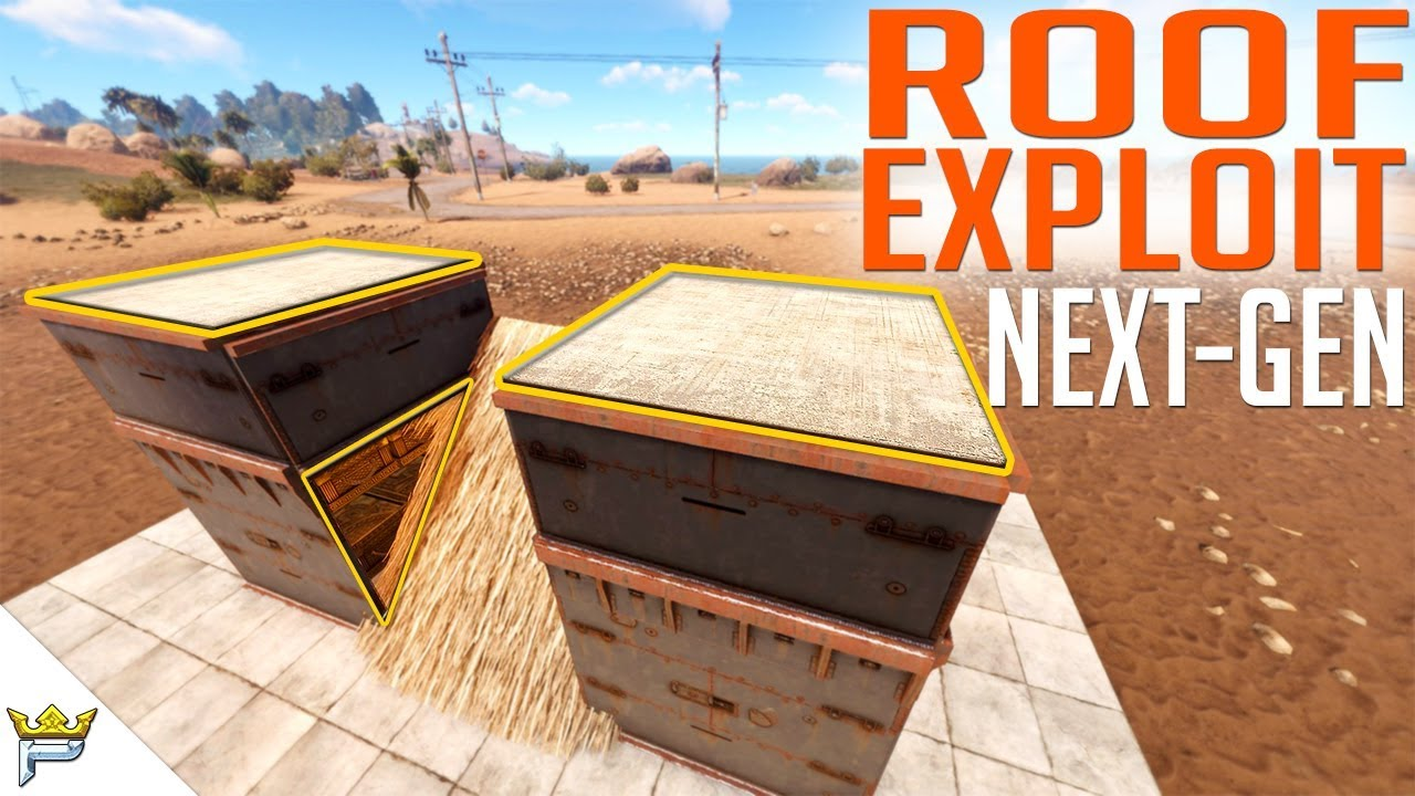 Rust Roof Exploit Latest And Best Version Base Build