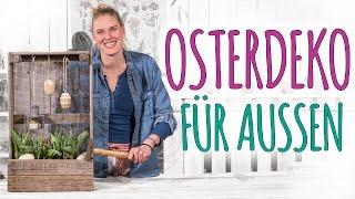 OSTERDEKO 2017 - FÜR AUSSEN - DIY