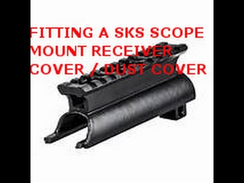 FITTING A SKS SCOPE MOUNT RECEIVER COVER / DUST COVER - YouTube