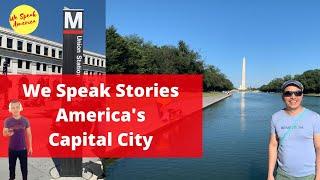 We Speak Stories: America's Capital City