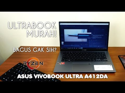 [REVIEW] Pengalaman Menggunakan ASUS Vivobook Ultra A412DA AMD Ryzen