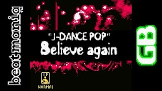 Believe Again : J-Dance Pop [BeatMania GB]