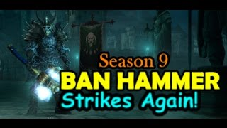 Diablo 3 End of Season 9 Ban Hammer - Blizzard Strikes again