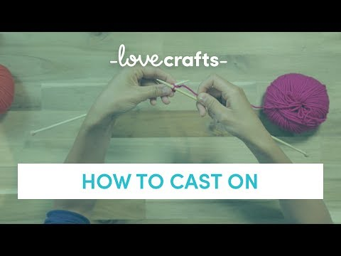 How To Knit - Casting On | LoveKnitting