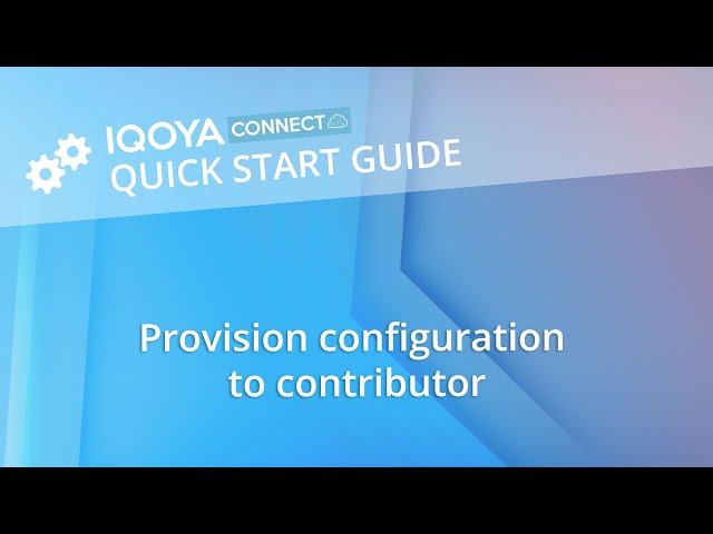 IQOYA CONNECT: Provision configuration to contributor