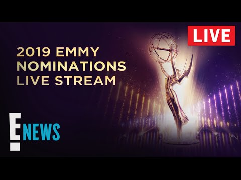 2019 Emmy Nominations  Stream  E News