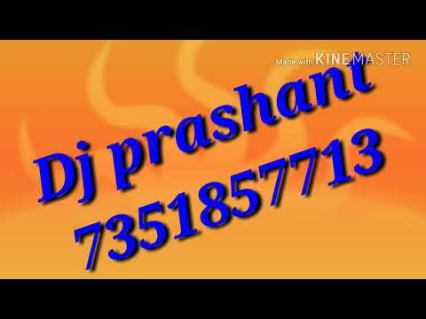 DJ Prashant Shakya Mera Nakhra Nahi Chalega