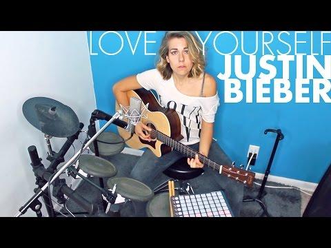 Love Yourself  Justin Bieber Ali Spagnola