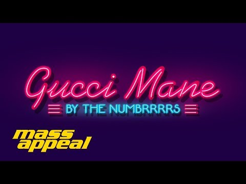 Gucci Mane By The Numbers