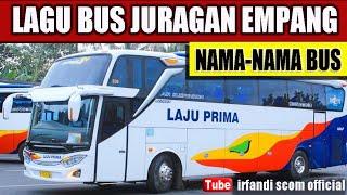 "Lagu JURAGAN EMPANG ""Cover "" Versi NAMA-NAMA BUS INDONESIA"