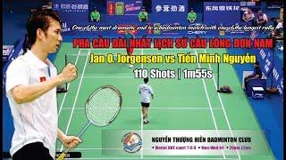 Pha cầu dài nhất lịch sử cầu lông | Longest rally in badminton history |  Jorgensen vs Tien Minh