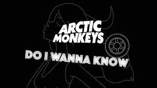 (WIP) Arctic Monkeys - Do I Wanna Know: Kinetic Typography Lyric Video