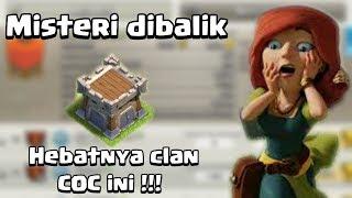 Misteri dibalik Hebatnya klan COC #Clash of Clans Indonesia