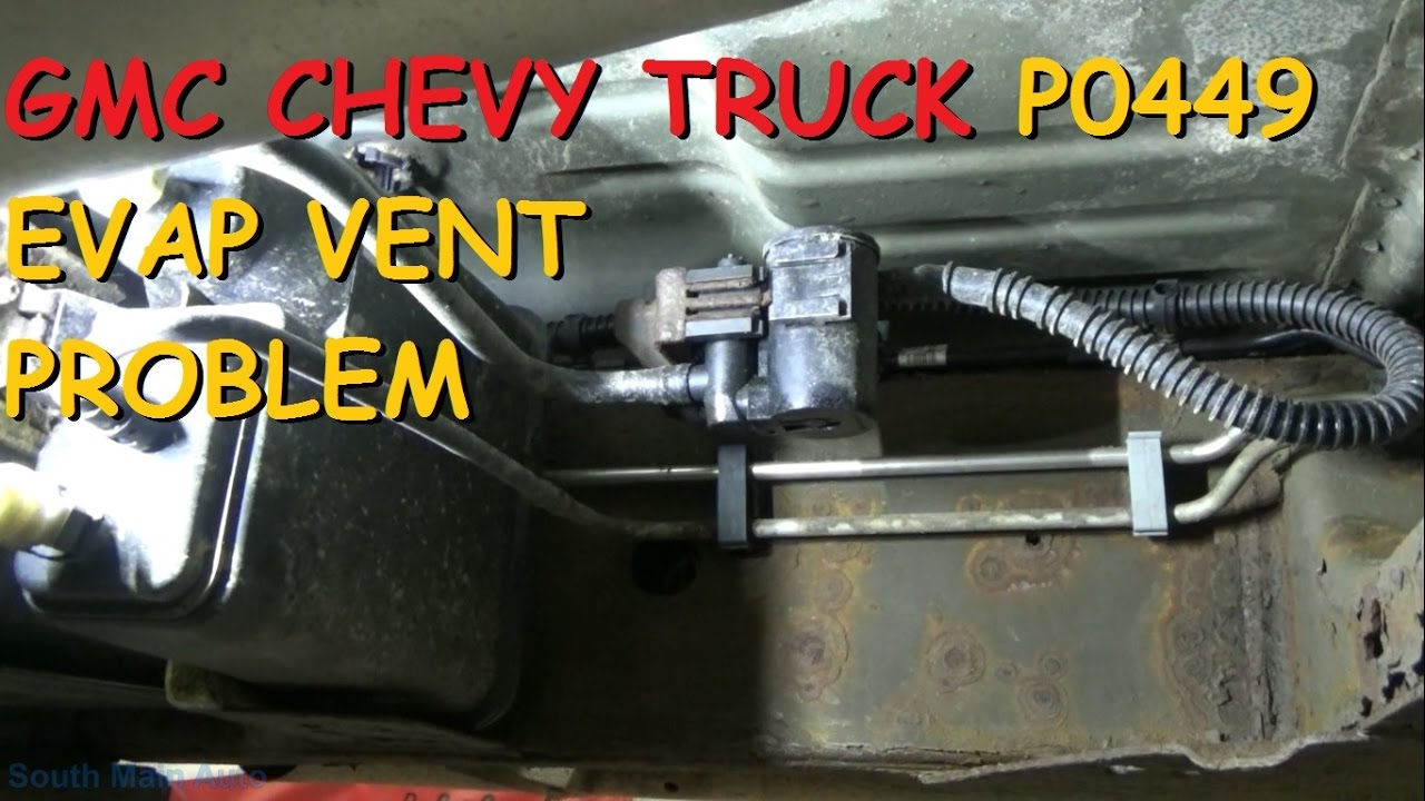 GMC  Chevy Truck DTC P0449 EVAP Vent Solenoid Control