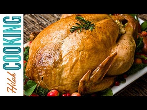How To Cook a Turkey - Easy Roast Turkey Recipe  Hilah Cooking