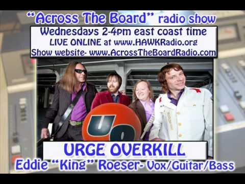 Urge Overkill interview w/ Across The Board radio show.wmv