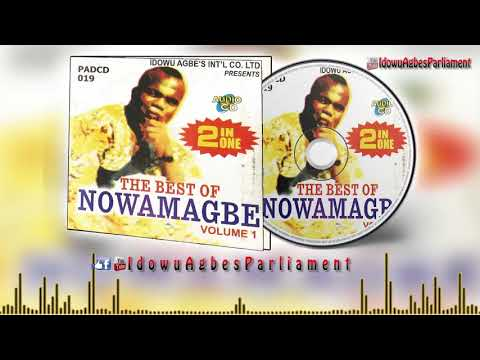 Best of Adviser Nowamagbe [Vol 1]►Benin Music Mix (Audio)