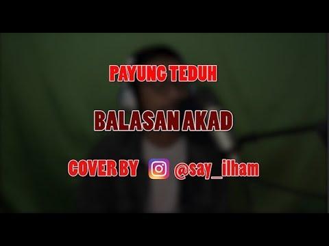 Payung Teduh - Balasan Akad     Cover by Ilham Akbar