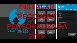 Como Instalar Recovery Personalizada (TWRP) Para Cualquier Celular Android   Facil Y Rapido