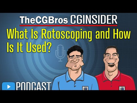 """The CGInsider Podcast #2120: """"What Is Rotoscoping & How Is It Used?"""""""