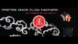 Master Ong's Flow Retreat - April 2014
