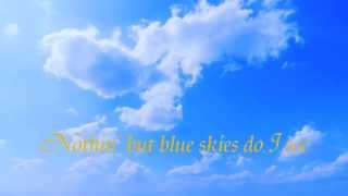 Michelle Chamuel (USHER PHARRELL protege/TheVoice2013) - Blue Skies by Irving Berlin, 1926 -LYRICS