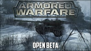Armored Warfare - Open Beta