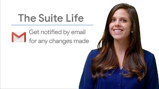 Gmail notifications for changes made in Google Sheets  - The Suite Life
