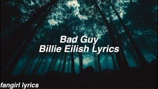 bad guy || Billie Eilish Lyrics Video